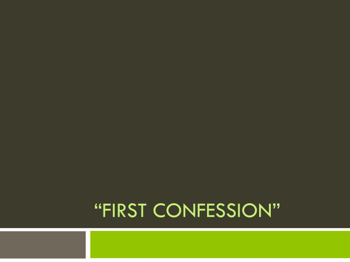 first confession n.