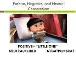 positive negative and neutral connotations