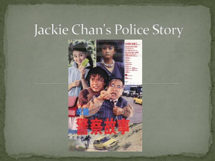 jackie chan s police story