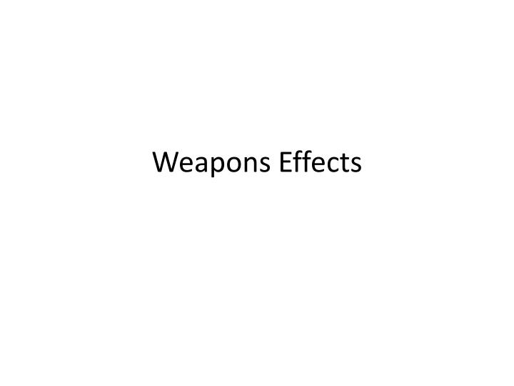 weapons effects n.