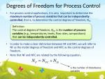 degrees of freedom for process control1