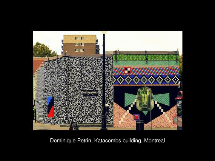 dominique petrin katacombs building montreal n.