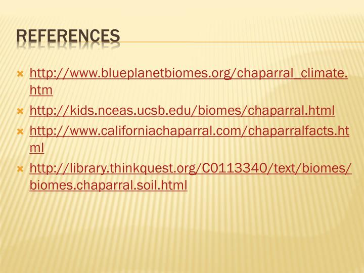 http://www.blueplanetbiomes.org/chaparral_climate.htm