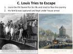 c louis tries to escape