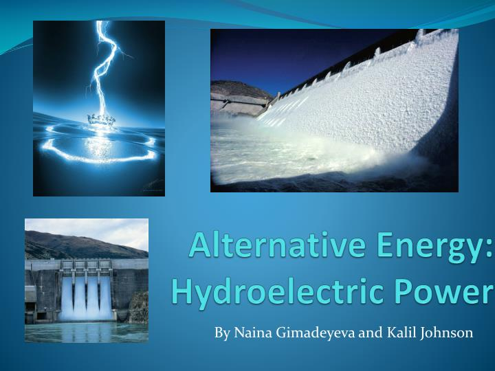 alternative energy hydroelectric power n.