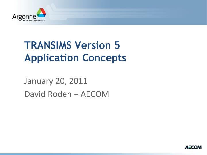 transims version 5 application concepts n.
