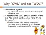 why owl and not wol