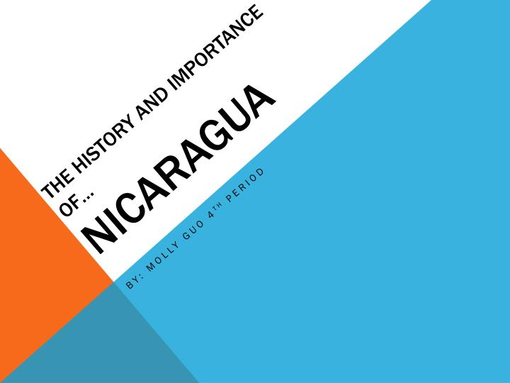 the history and importance of nicaragua n.