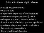 critical to the analytic memo