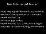 data collection ar memo 1