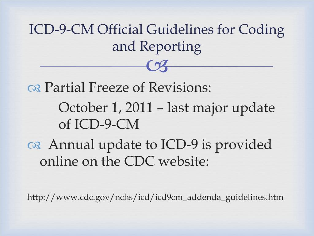 PPT - ICD-9-CM Coding Guidelines PowerPoint Presentation