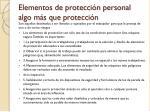 elementos de protecci n personal algo m s que protecci n