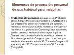 elementos de protecci n personal de uso habitual para m quinas3