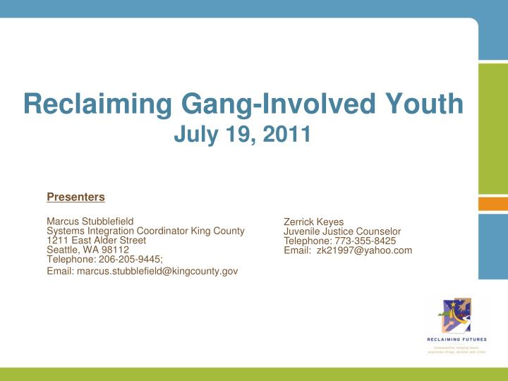 reclaiming gang involved youth july 19 2011 n.