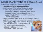 major adaptations of mammals con t1