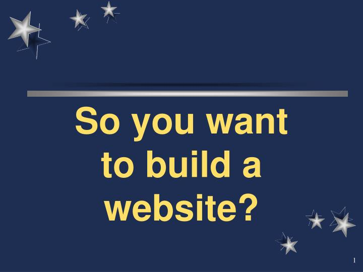 so you want to build a website n.