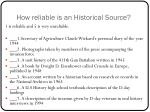 how reliable is an historical source1