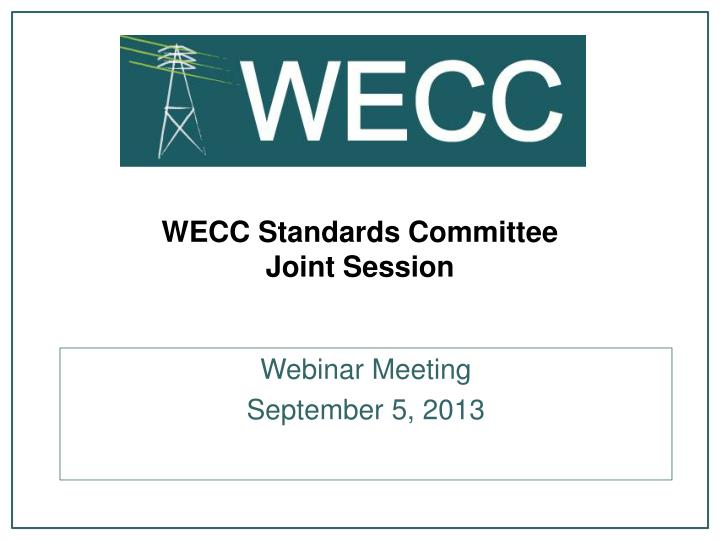 Wecc standards committee joint session