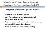 what to do if your source doesn t match up perfectly with a model