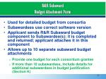 r r subaward budget attachment form