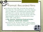 format recorded films