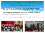 school programs assemblies and library presentations