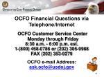 ocfo financial questions via telephone internet