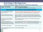 draft stage 2 mu objectives improving quality safety efficiency reducing disparities