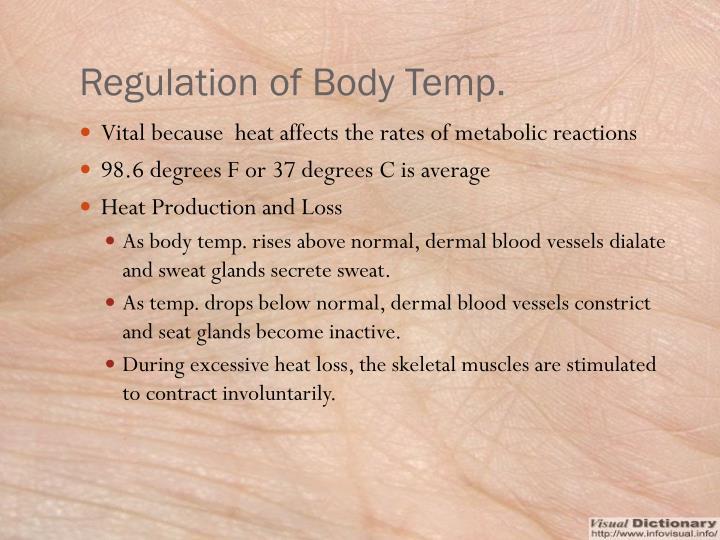 Regulation of Body Temp.