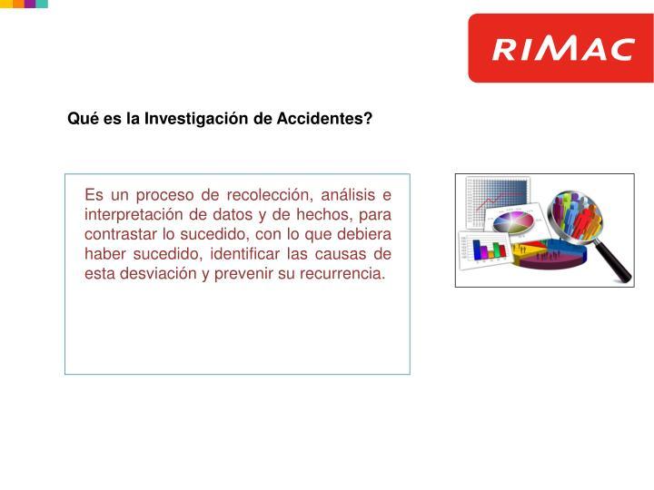 Qué es la Investigación de Accidentes?