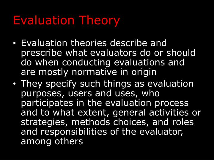 Evaluation Theory