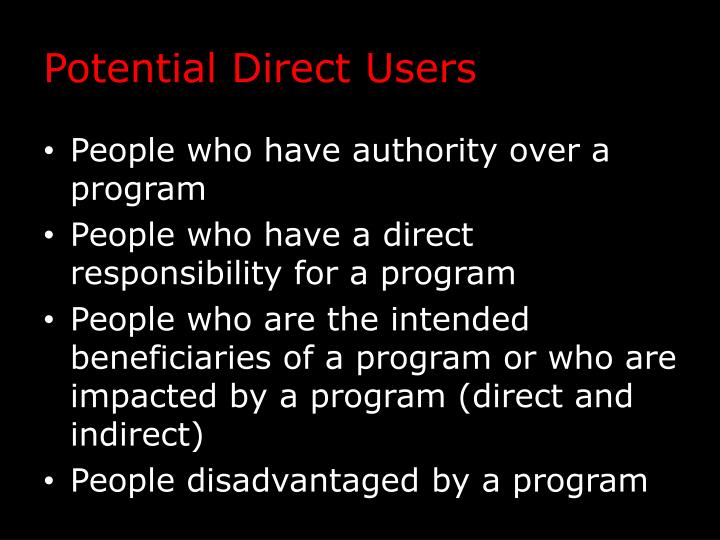 Potential Direct Users