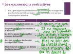 les expressions restrictives