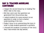 day 2 teacher modeling continued