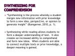 synthesizing for comprehension