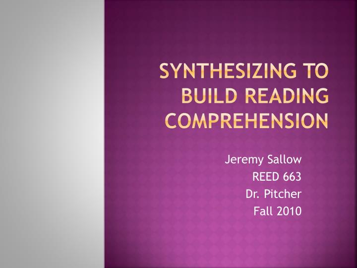 synthesizing to build reading comprehension n.