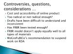 controversies questions considerations