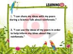 1 i can share my ideas with my peers during a science talk about rainforests