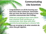 communicating like scientists