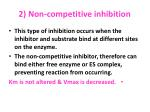2 non competitive inhibition