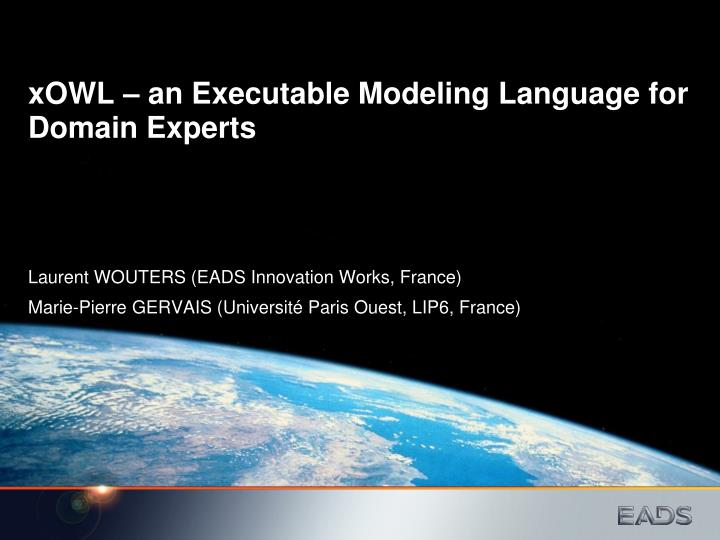 xowl an executable modeling language for domain experts n.
