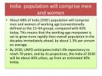 india population will comprise men and women