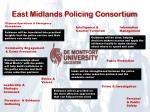 east midlands policing consortium