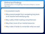 online text findings the reading brain in the digital age the science of paper vs screens jabr 2013