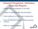 historical perspective verification does not require
