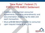 new rules federal fdic cfpb amex settlement