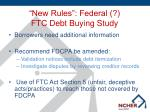 new rules federal ftc debt buying study
