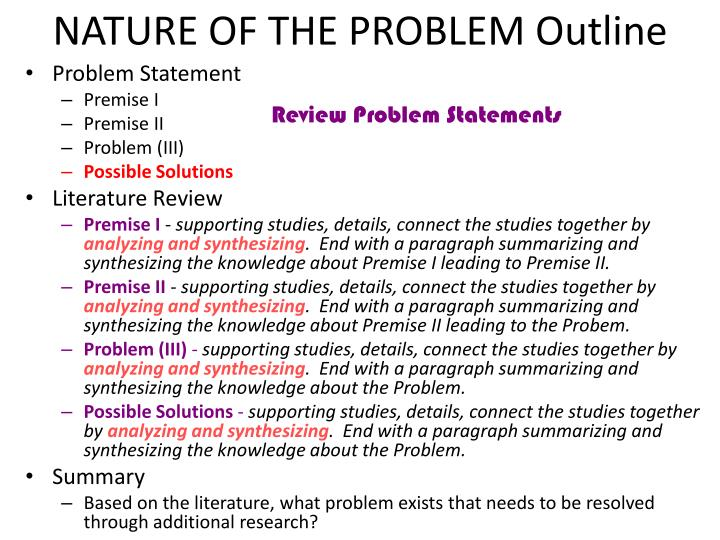 NATURE OF THE PROBLEM Outline