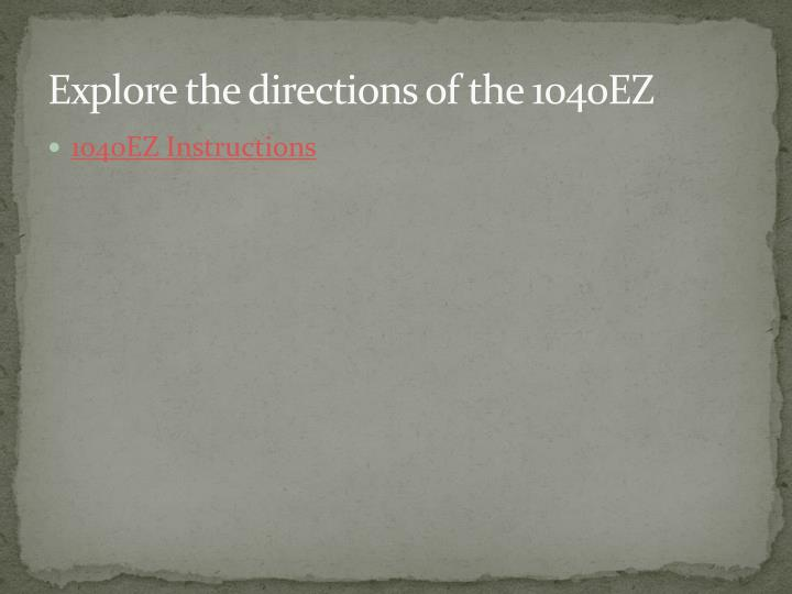 Explore the directions of the 1040EZ