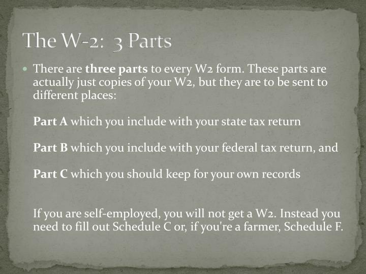 The W-2:  3 Parts